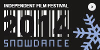 Snowdance Independent Film Festival 2014